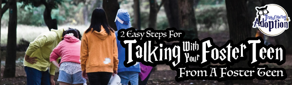 2-easy-steps-talking-with-foster-teens-header