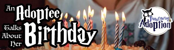 adoptee-talks-about-her-birthday-header