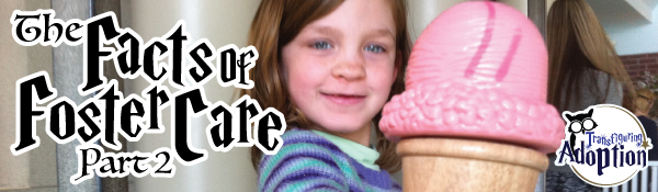 facts-of-foster-care-part-2-header