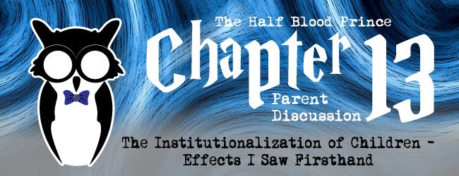 chapter-13-half-blood-prince-foster-parents-lumos-adoption