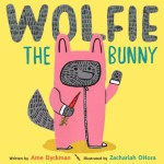 Wolfie-the-Bunnie-Ame-Dyckman-Foster-Kids-Transfiguring-Adoption