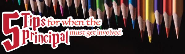 5-tips-when-principal-gets-involved