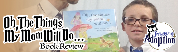 Oh-the-things-my-mom-will-do-book-review-adoption