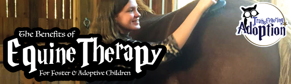 benefits-equine-therapy-foster-adoptive-kids-header