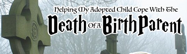 help-my-child-cope-death-birth-parent-header