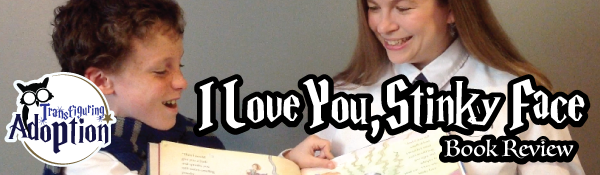 i-love-you-stinky-face-book-review-header