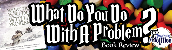 what-do-you-do-with-problem-book-review-kobi-yamada-header