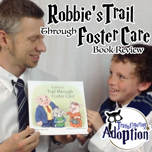 Robbies-trail-through-foster-care-book-review-adam-robe-pinterest