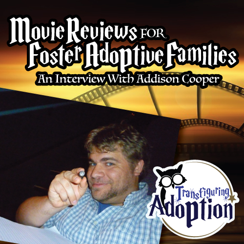 movie-reviews-foster-adoptive-families-interview-addison-cooper-pinterest