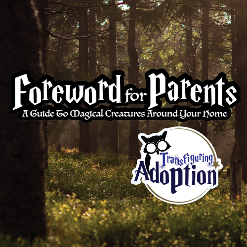 foreword-for-parents-guide-magical-creatures-around-your-home-pinterest