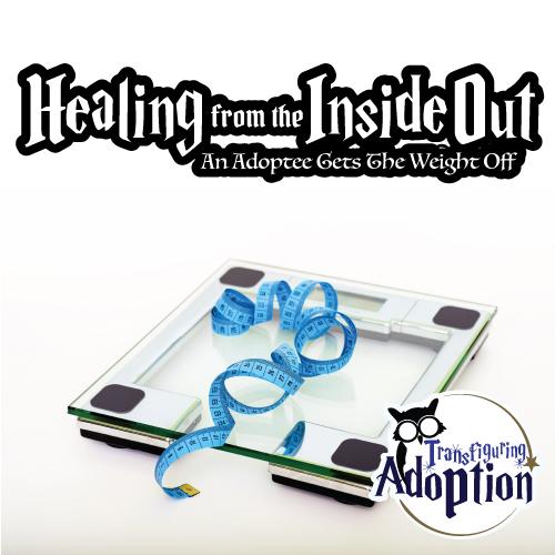 healing-inside-out-adoptee-gets-weight-off-pinterest