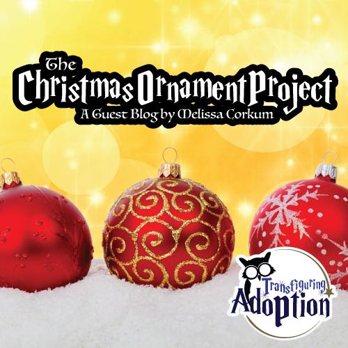 christmas-ornament-project-melissa-corkum-transfiguring-adoption-pinterest