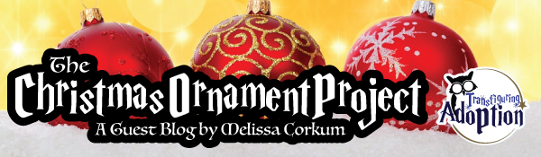 christmas-ornament-project-melissa-corkum-transfiguring-adoption