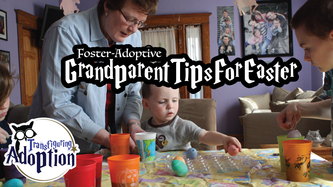 foster-adoptive-grandparents-tips-for-Easter-rectangle