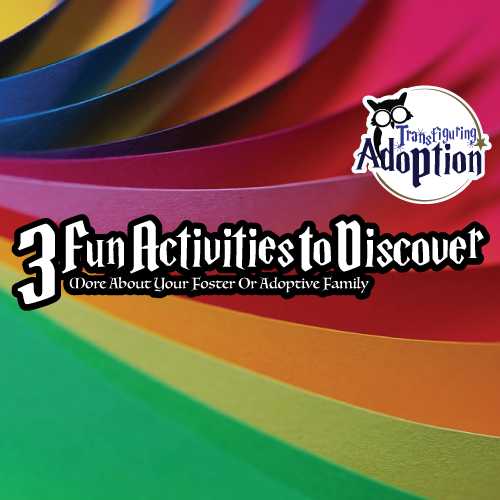 3-fun-activities-to-discover-more-about-foster-adoptive-family-square