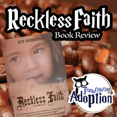 reckless-faith-beth-guckenberger-book-review-square