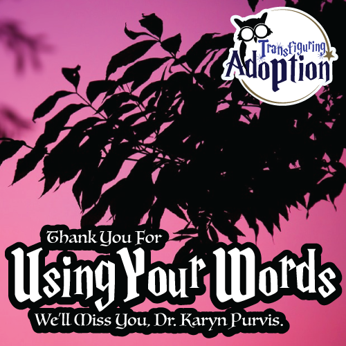 thank-you-for-using-your-words-Dr-Karyn-Purvis-square