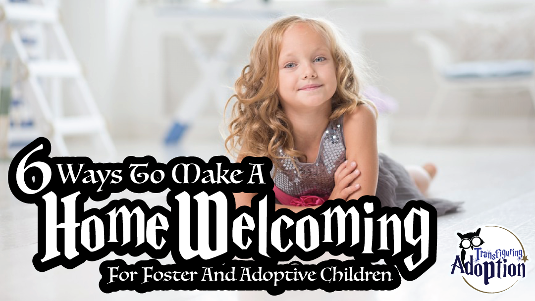 6-ways-make-home-welcoming-for-foster-adoptive-children-rectangle