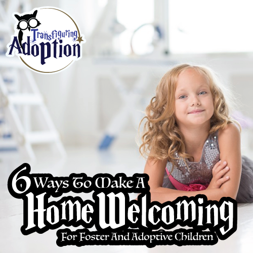 6-ways-make-home-welcoming-for-foster-adoptive-children-square
