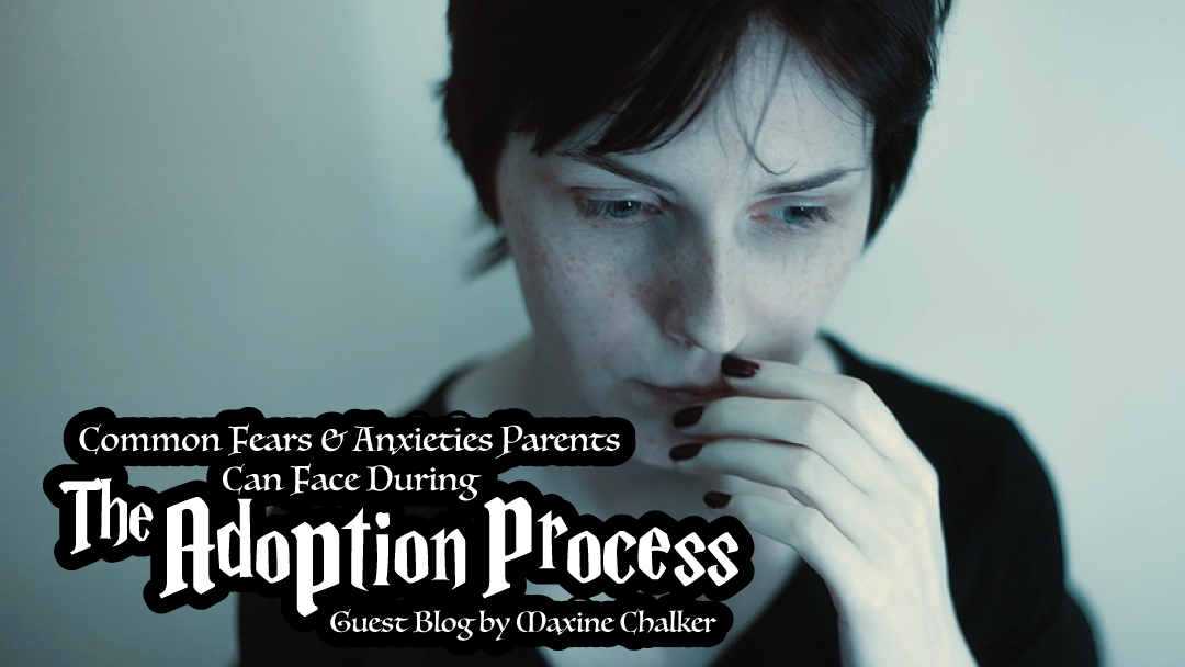 common-fear-anxieties-parents-face-adoption-process-maxine-chalker-rectangle