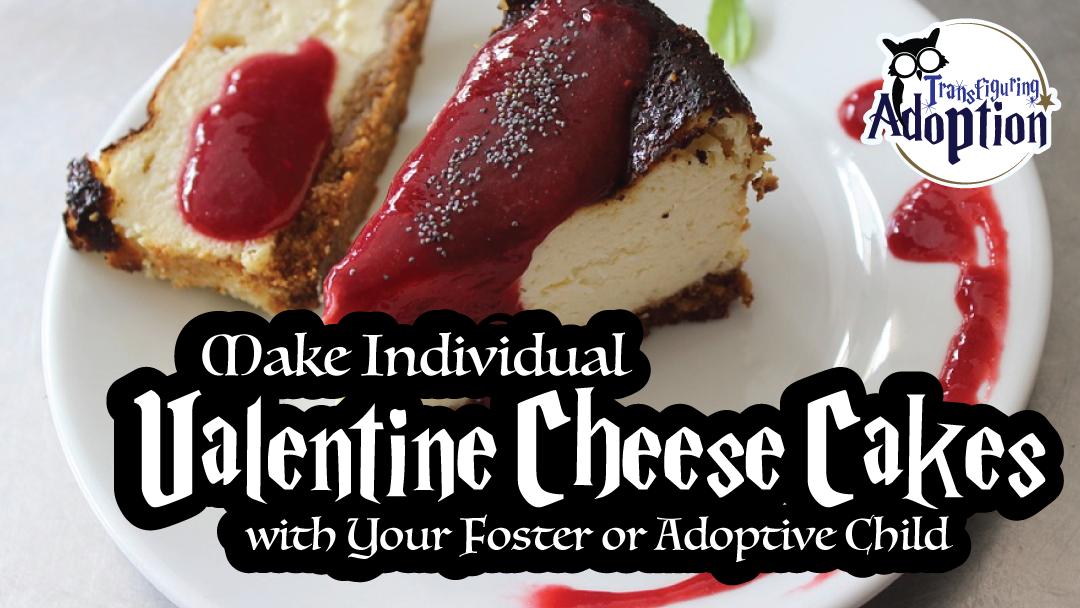 make-individual-valentine-cheese-cakes-foster-adoptive-kids-rectangle
