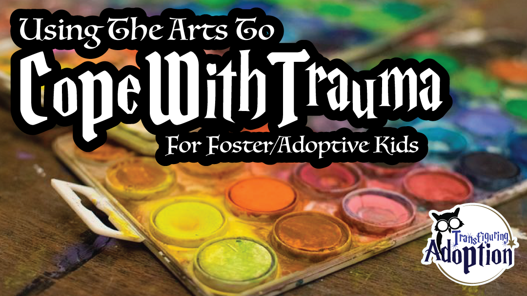 using-arts-cope-with-trauma-foster-adoption-discussion-rectangle