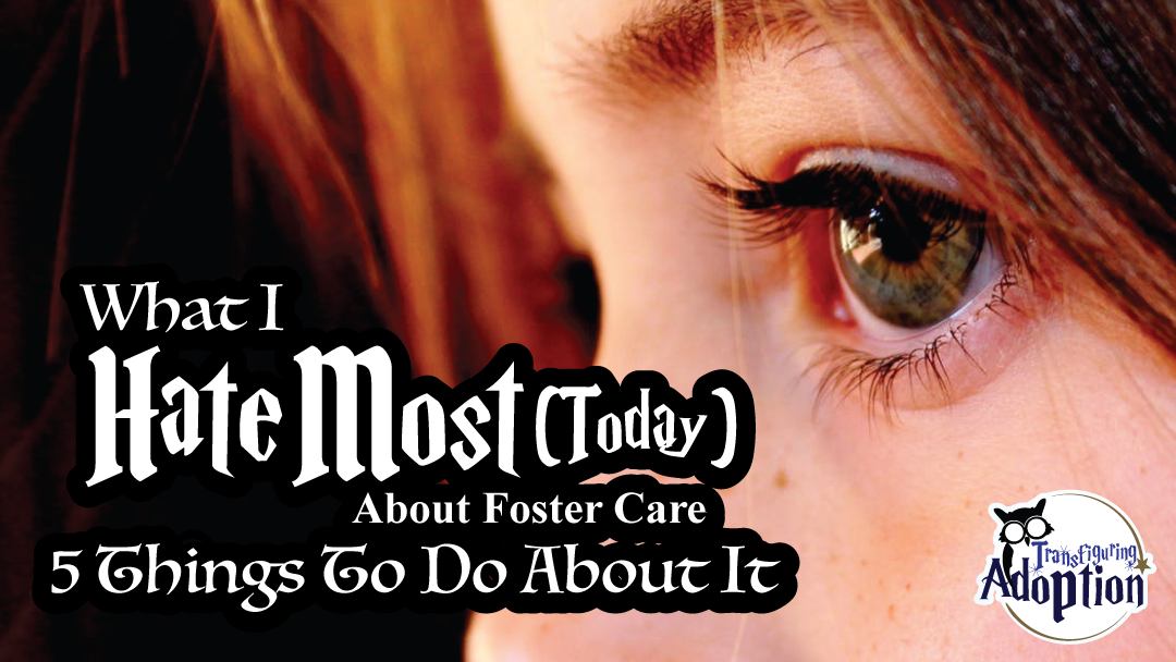 i-hate-most-about-foster-care-5-things-to-do-about-it-rectangle