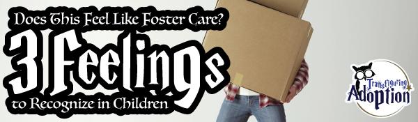 three-feelings-recognize-children-foster-adoptive-header