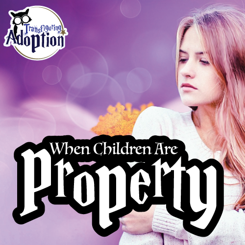 when-children-are-property-square