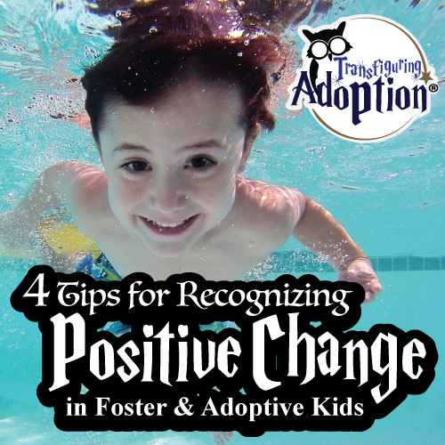 4-tips-recognizing-positive-change-foster-adoptive-kids-square