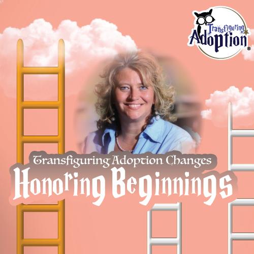 transfiguring-adoption-changes-honoring-beginnings-square