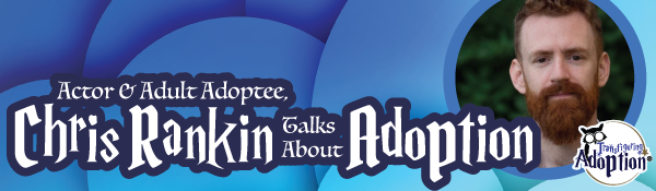 actor-adoptee-chris-rankin-talking-adoption-header