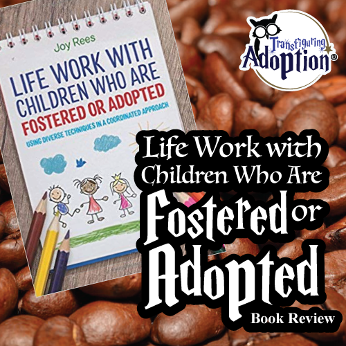 life-work-children-fostered-adopted-joy-rees-square