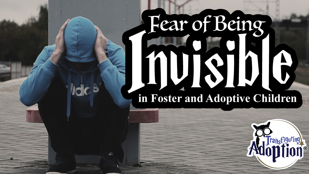 fear-being-invisible-foster-adoptive-kids-rectangle