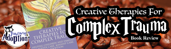 creative-therapies-complex-trauma-book-review-header