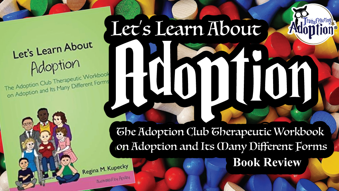 lets-learn-about-adoption-workbook-therapeutic-kupecky-rectangle