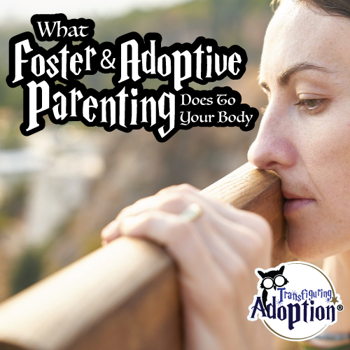 what-foster-adoptive-parenting-does-to-body-square
