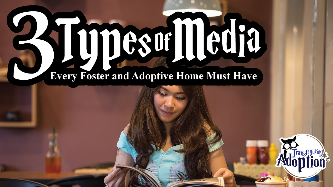 3-types-media-every-foster-adoptive-home-must-have-rectangle