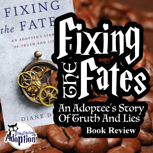 fixing-the-fates-adoptee-story-truth-and-lies-Dewey-square