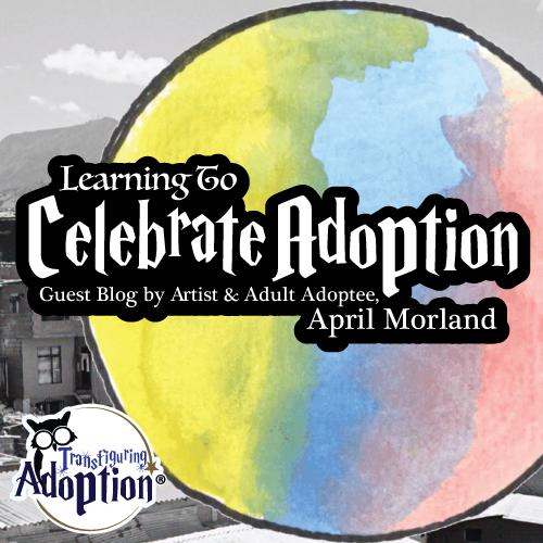 learning-to-celebrate-adoption-april-morland-transfiguring-adoption-square