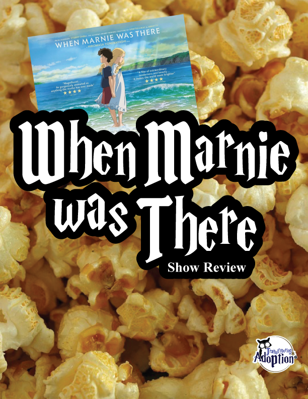 When Marnie Was There - Digital Review & Discussion Guide