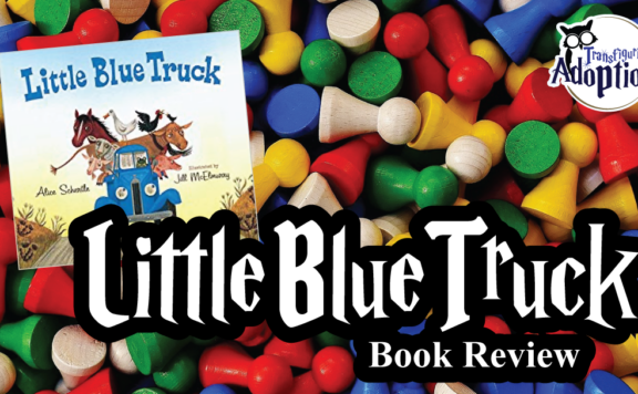 little-blue-truck-book-review-transfiguring-adoption-rectangle