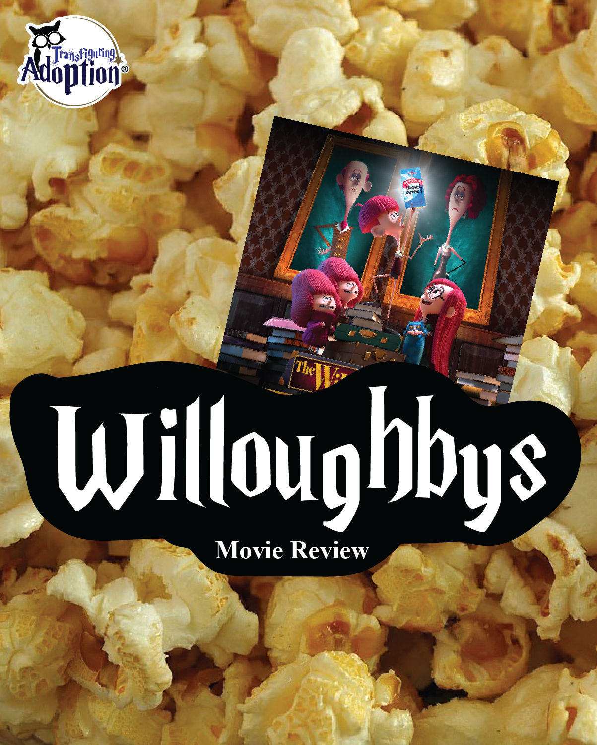 The Willoughbys (2020)- Digital Review & Discussion Guide