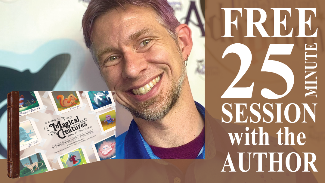 A Guide to Magical Creatures Around Your Home - (Paperback Book) PLUS Session with the Author