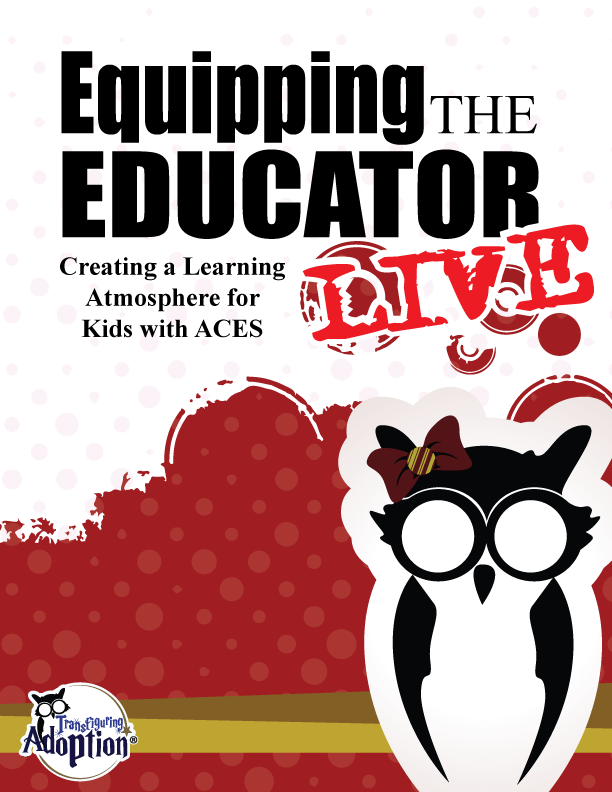 Equipping the Educator:  Creating a learning atmosphere for kids with ACES (The LIVE online Workshop)