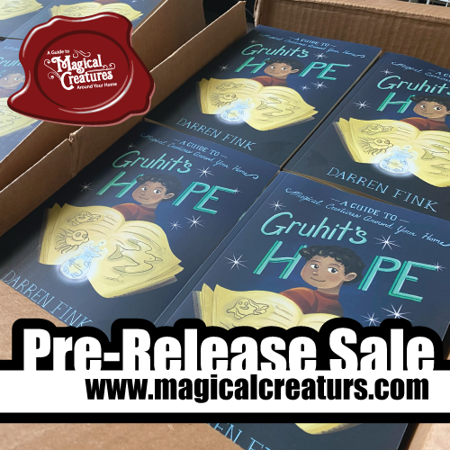 Gruhit's Hope: A Guide to Magical Creatures Around Your Home - (Paperback Book)